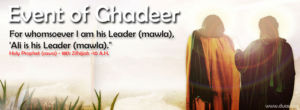 JASHN EID-E-GHADEER AND EID-E-MUBAHILA